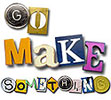 Go Make Something